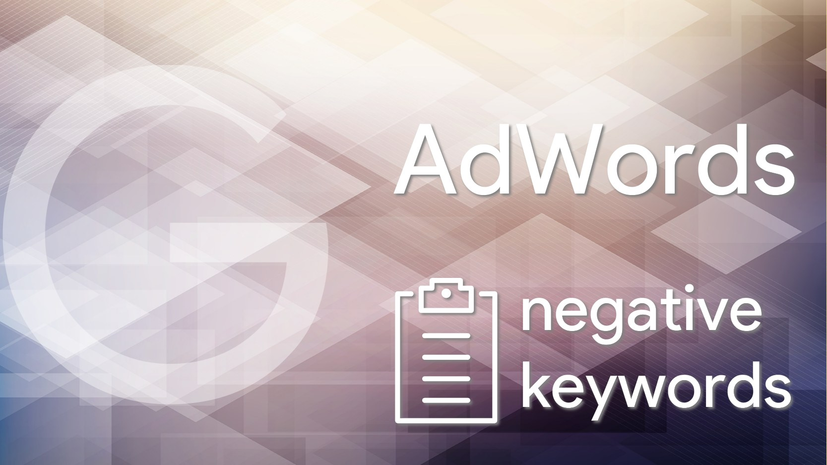 AdWords Negative Keywods