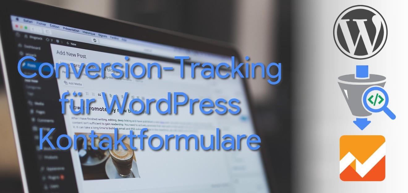 Conversion-Tracking für Wordpress Kontaktformulare Teaser