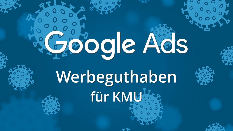 Google Ads Werbeguthaben für KMU Teaser