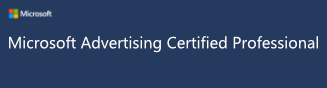 Microsoft Advertising Certified Professional (Bing Ads Accredited Professional) Badge